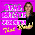 Real Estate Websites That Work