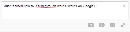 How to Strikethrough Words on Google Plus Posts