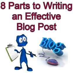 The 8 Parts of Writing an Effective Blog Post