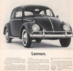 the famous Volkswagen ad campaign by DDB in the 1960s. It remains a classic advertising campaign to this day.