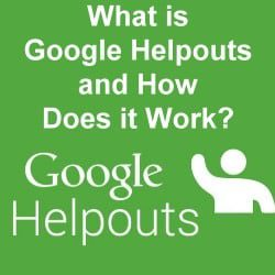 What is Google Helpouts and How Does it Work