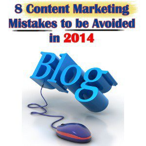 Content Marketing Mistakes to be Avoided