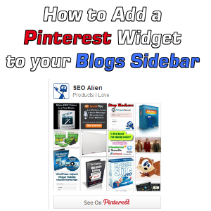 How to Add a Pinterest Widget to your Blogs Sidebar