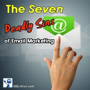Seven Deadly Sins of Email Marketing