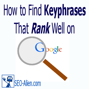 How to find keyphrases that rank on Google