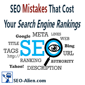 SEO Mistakes That Cost Your Search Engine Rankings