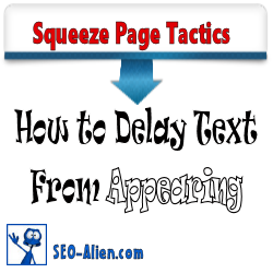 How to Delay Text From Appearing