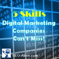 5 Skills Digital Marketing Companies Can't Miss
