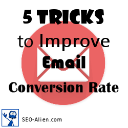 5 Tricks That Will Improve Email Conversion Rate