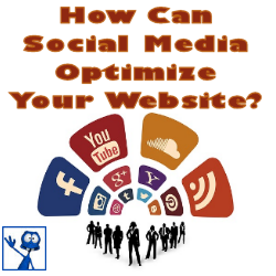 How Can Social Media Optimize Your Website?