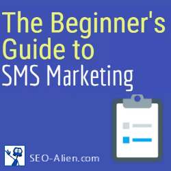 The Beginners Guide to SMS Marketing
