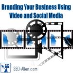 Video Branding Using Social Media