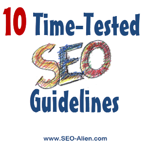 10 Advantages of Using Time-Tested SEO Guidelines