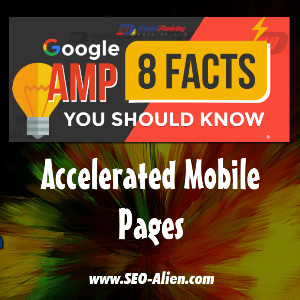 Facts About Google AMP