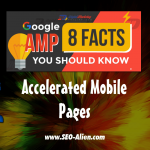 Google AMP – 8 Facts Everyone Should Know