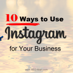 10 Ways to Use Instagram for Your Business