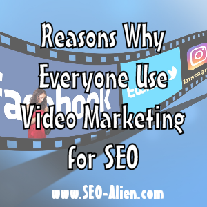 Why Everyone Use Video Marketing for SEO