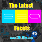 Latest Search Engine Optimization Facets for Search Engines