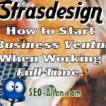 Start A Business Venture When Working Full-Time