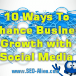 10 Ways To Enhance Business Growth With Social Media