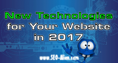 New Technologies You Should Integrate into Your Website for 2017