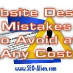 5 Mistakes All Website Designers and Companies Should Avoid at Any Cost