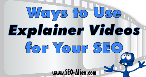 Best Ways to Use Explainer Videos for Your SEO